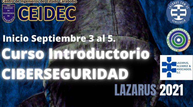 Curso Introductorio Ciberseguridad. LAZARUS 2021